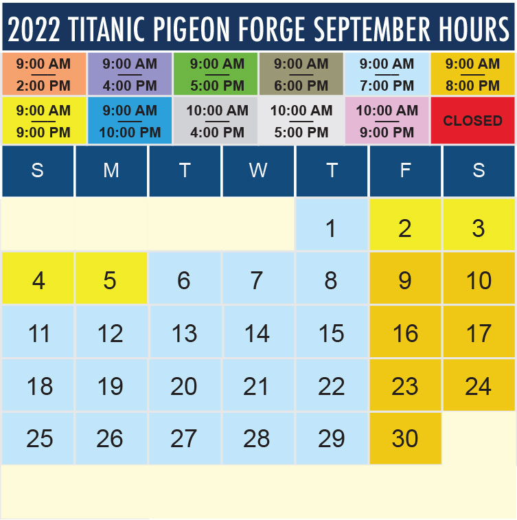 Titanic Pigeon Forge September 2022 hours