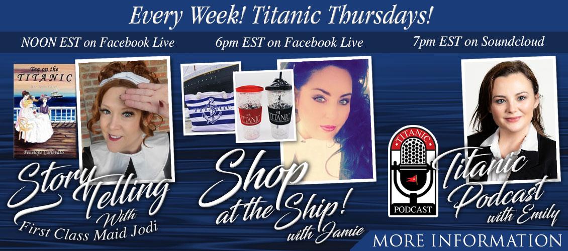 Titanic Thursdays! Every Week!