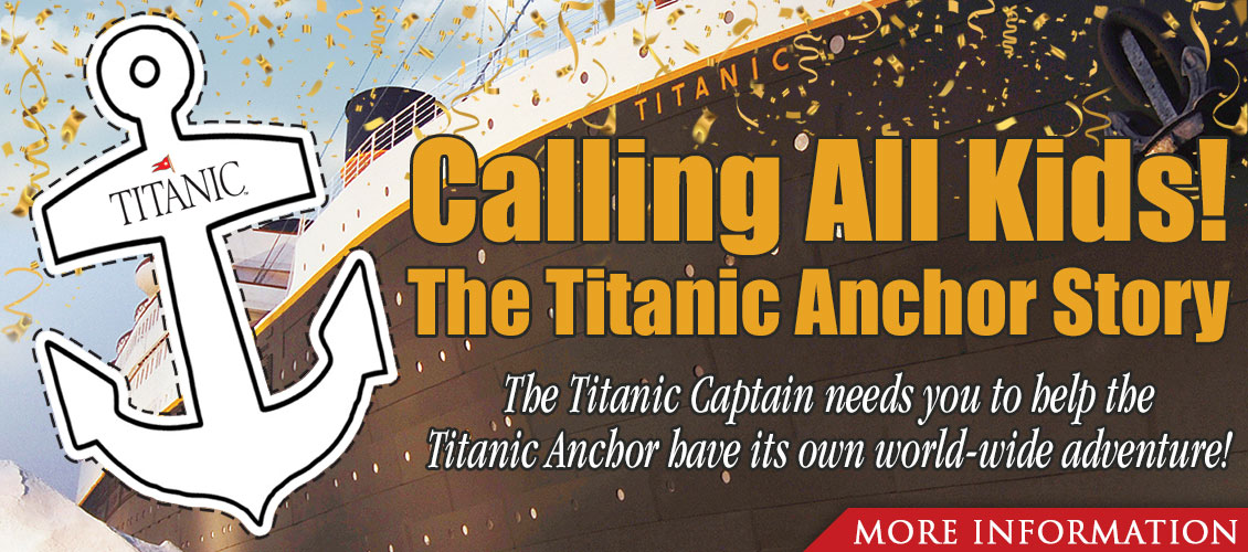 Calling all kids! The Titanic Anchor Story.