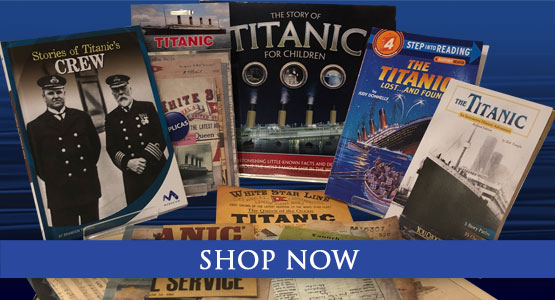 Titanic Education Kits!  Shop now.